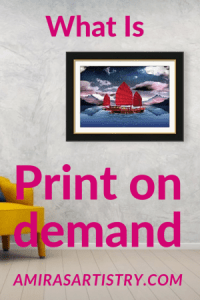 What is print on demand, selling art print online,art design for sale online made easy, how to start with an print on demand business.