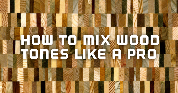 How To Mix Wood Tones Like A Pro Amish Outlet Store