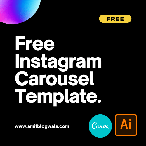 Free Instagram Carousel Template by amit blogwala