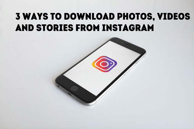instagram download phots videos and stories
