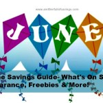 June Savings Guide- What's On Sale, Clearance, Freebies & More!