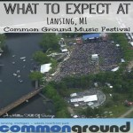 What To Expect At Lansing, MI Common Ground Music Festival