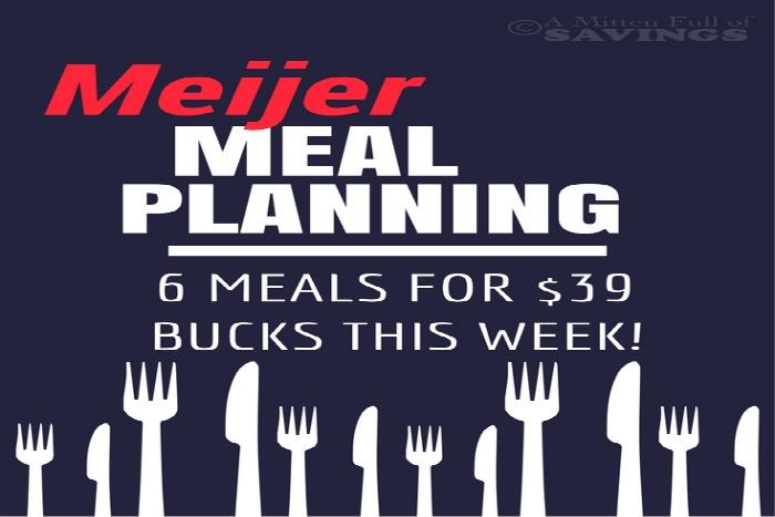 Meijer Meal Planning Week 2/18 6 Meals $39 Bucks  sc 1 st  A Mitten Full of Savings & Meijer Meal Planning Week 2/18: 6 Meals $39 Bucks - A Mitten Full of ...