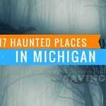17 Haunted Places In Michigan