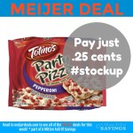 Meijer: Cheap Totino's Party Pizza Just .25 cents #Stockup