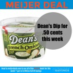 Meijer: Dean's Dip for as low .50 cents