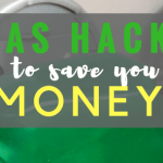 7 Gas Hacks to Save You Money