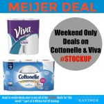 Meijer: Cottonelle/Viva Products #stockup deals this weekend!!