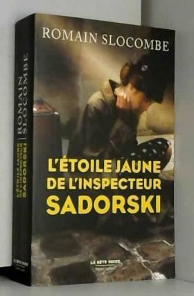 L Etoile Jaune De L Inspecteur Sadorski