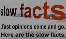 Slow Facts