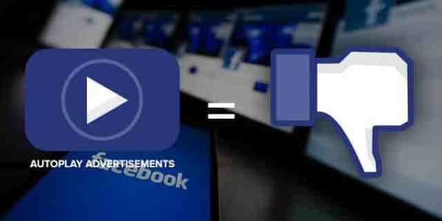 facebook-autoplay آبل و جوجل تعلنان الحرب على شركات إعلانات الفيديو و فيس بوك لهذا السبب