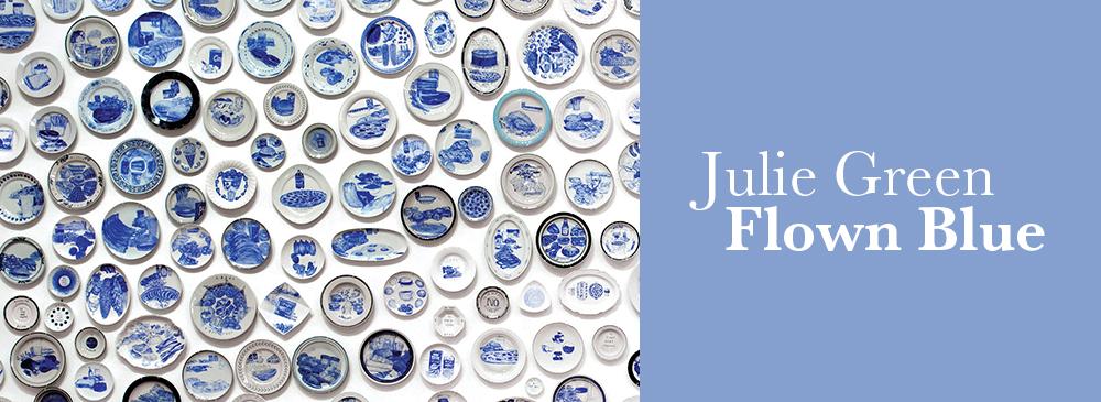 Julie Green: Flown Blue Exhibition Details
