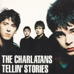 The Charlatans - Tellin Stories