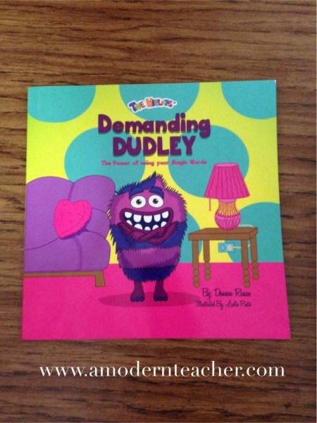 Demanding Dudley www.amodernteacher.com