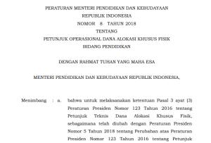 Permendikbud Nomor 8 Tahun 2018 tentang DAK Fisik Bidang Pendidikan