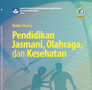 Materi Penjasorkes Kelas SMP/MTs Kurikukulum 2013 Edisi Revisi 2018