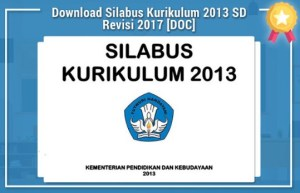 Download Silabus Kurikulum 2013 K13 SD/MI Edisi Revisi 2017 Lengkap