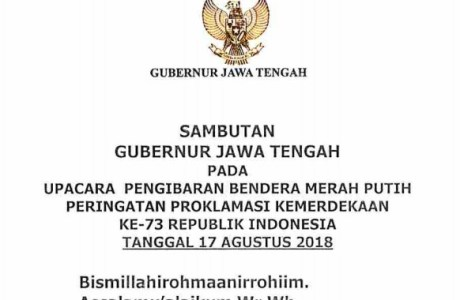 Sambutan Gubernur Jawa Tengah pada Upacara Bendera HUT ke 73 RI Tahun 2018