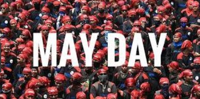 Sejarah Tentang Hari Buruh Internasional (May Day) Tanggal 1 Mei