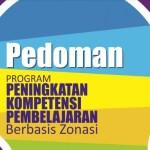 Download Pedoman Program Peningkatan Kompetensi Pembelajaran PKP Berbasis Zonasi