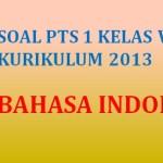 Soal Penilaian Tengah Semester PTS 1 Bahasa Indonesia Kelas 7 K13