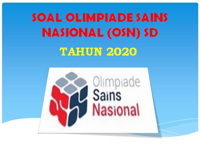 Download Contoh Soal Osn Ksn Sd Tahun 2020 Mapel Ipa