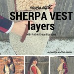 Mama Style: Sherpa Vest Layers, with Ruthie Grace Boutique.