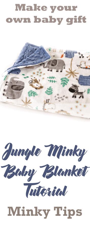 jungle minky baby blanket - baby blanket gift set tutorial- minky tips- safari zoo nursery - amorecraftylife.com #tutorial #baby #nursery #babygift #sewing #tips