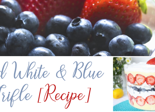Heavenly Red, White and Blue Trifle [Recipe] 1
