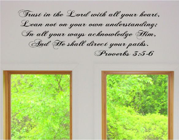 trust_in_the_lord_with_all_your_heart__lean_not_on_you_011
