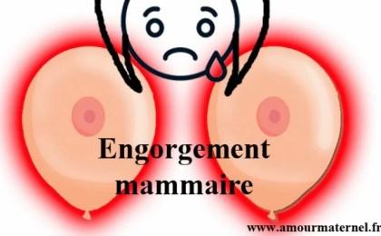 engorgement mammaire allaitement