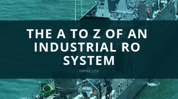 The A To Z Of An Industrial RO System