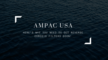 Here's-Why-You-Need-To-Get-Reverse-Osmosis-Filters-Soon