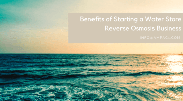 Benefits of Starting a Water Store Reverse Osmosis Business