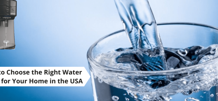 Ampac USA- How to Choose The Right Water Filter For your home