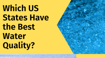 Which US state have best quality water- AMPAC USA
