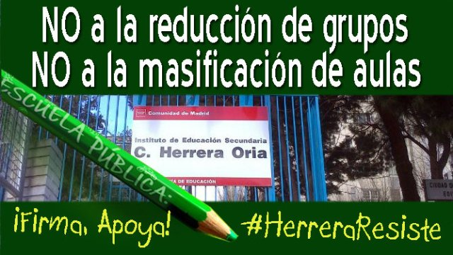 https://www.change.org/p/rafael-van-grieken-salvador-consejero-de-educaci%C3%B3n-juventud-y-deporte-cam-no-a-la-reducci%C3%B3n-de-grupos-en-el-instituto-herrera-oria-de-madrid?recruiter=277885756&utm_source=share_petition&utm_medium=copylink