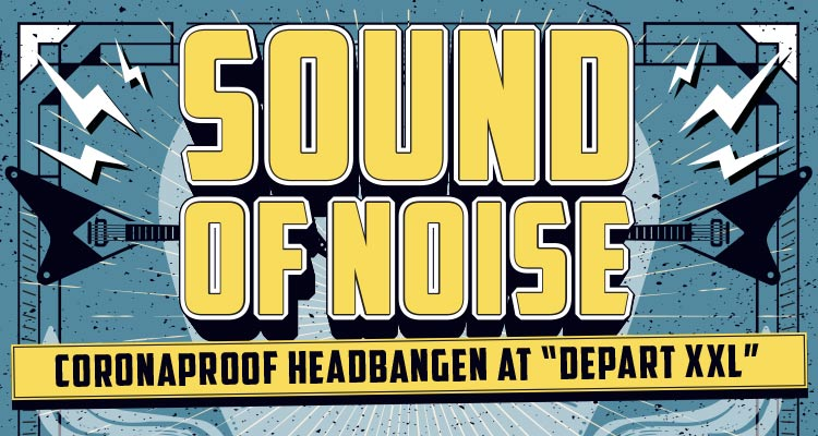 Sound of Noise @ Départ XXL – Kortrijk