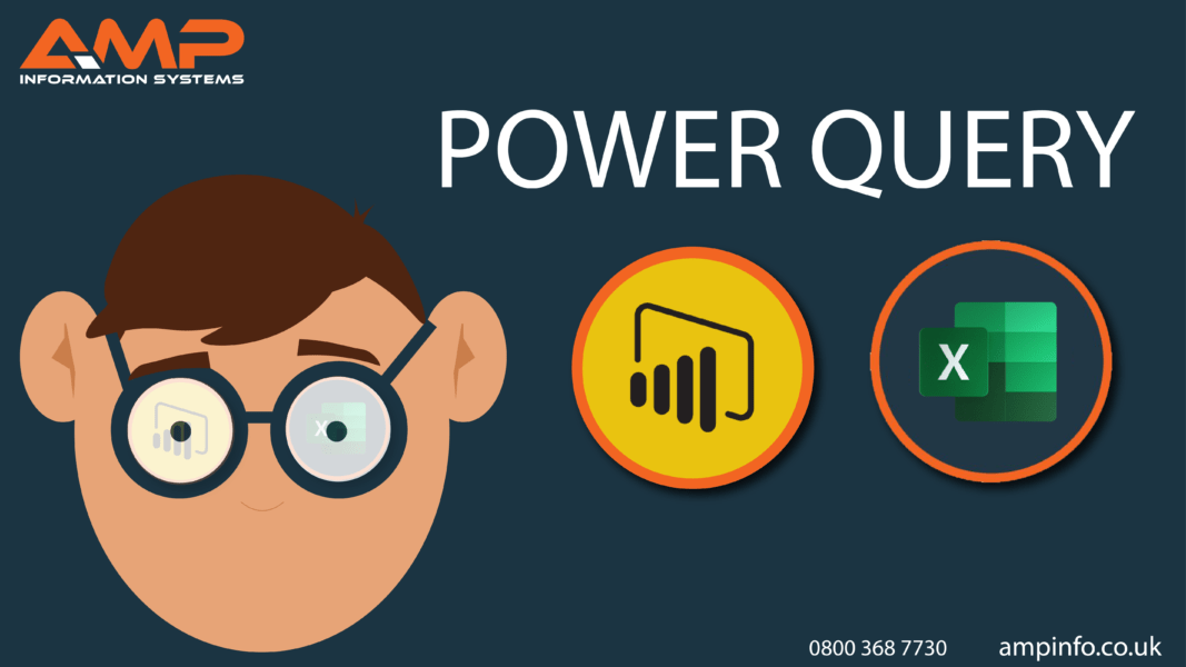 Microsoft Excel AMP Information Systems Power Query