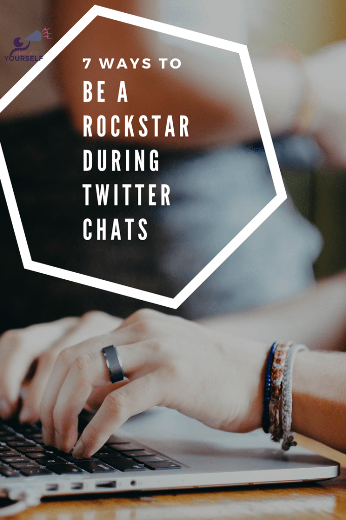 7 Ways to Be a Rockstar During Twitter Chats
