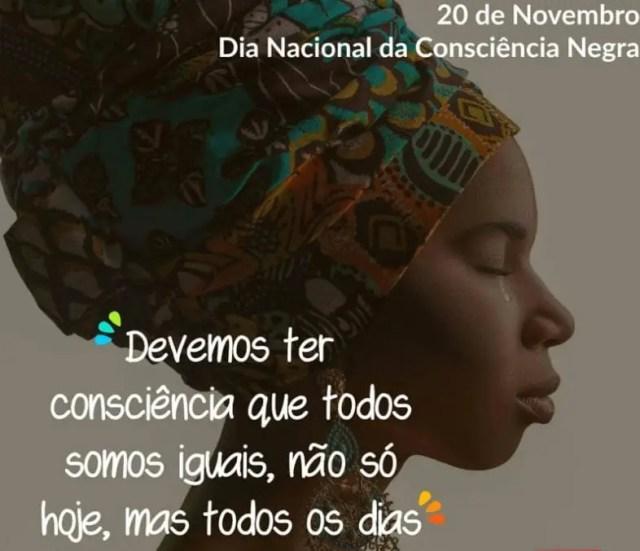 Imagens Do Dia Da Consciência Negra Com Frases Fotos E Resumo