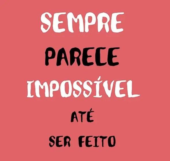 Fazer o que é impossível
