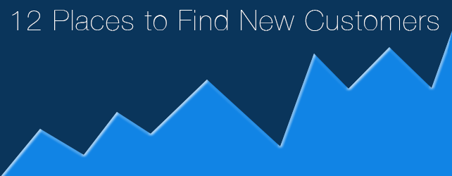 12 Places to Find New Customers