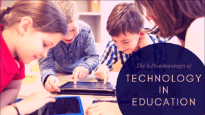 Disadvantages-of-Technology-in-Education