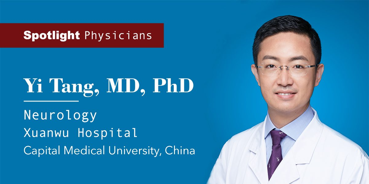 Dr. Yi Tang. MD. PhD from Xuanwu Hospital. China - American Medical Physicians and Surgeons Advancement Alliance