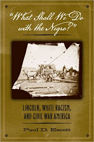 What Shall We Do With the Negro? by Paul Escott