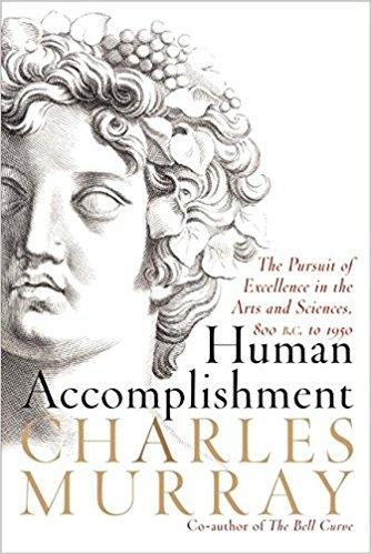 Human Accomplishment by Charles Murray