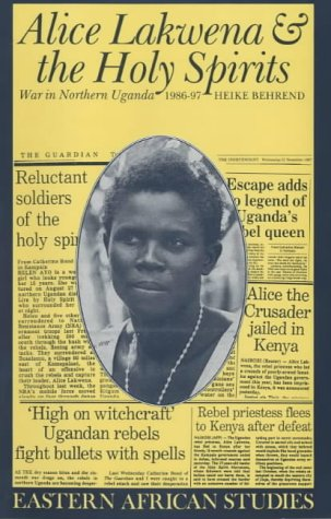 Alice Lakwena and the Holy Spirits
