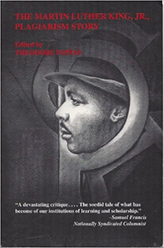 The Martin Luther King, Jr. Plagiarism Story, Theodore Pappas