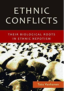 Tatu Vanhanen, Ethnic Conflicts Explained by Ethnic Nepotism